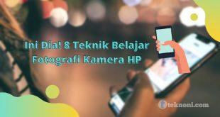 Belajar Fotografi Kamera HP