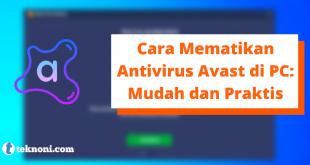 Cara Mematikan Antivirus Avast